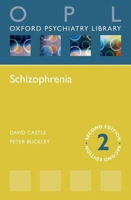 Schizophrenia (Oxford Psychiatry Library)