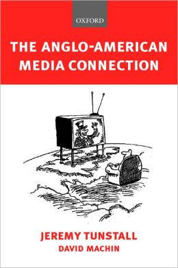 The Anglo-American Media Connection