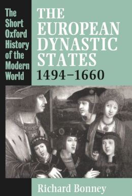 The European Dynastic States, 1494-1660