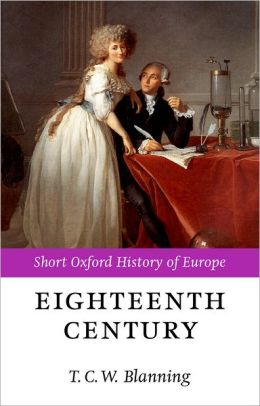 The Eighteenth Century: Europe 1688-1815