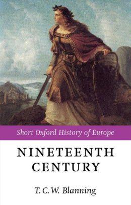 The Nineteenth Century: Europe 1789-1914