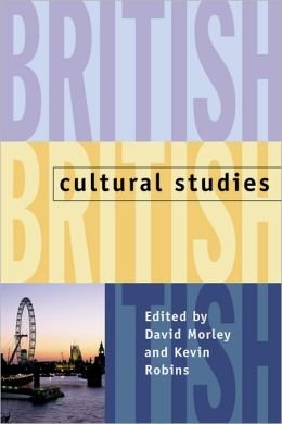 British Cultural Studies: Geography, Nationality, and Identity