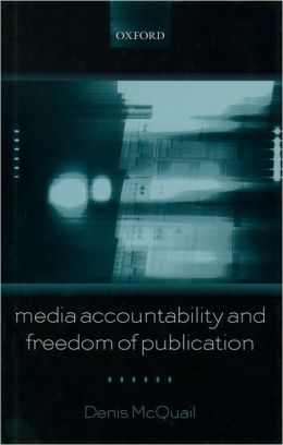 Media Accountability and Freedom of Publication
