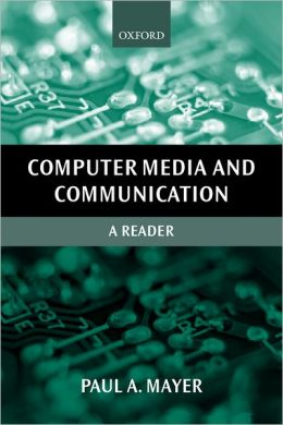 Computer Media and Communication: A Reader