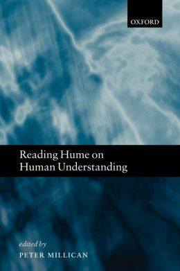 Reading Hume on Human Understanding: Essays on the First Enquiry