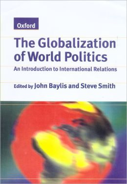 Globalization of World Politics: An Introduction to International Relations