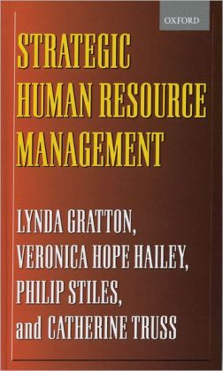 Strategic Human Resource Management: Corporate Rhetoric and Human Reality