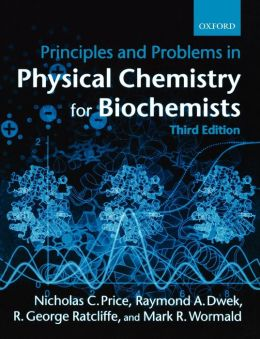 Principles and Problems in Physical Chemistry for Biochemists