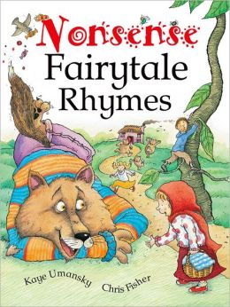 Nonsense Fairytale Rhymes: Poems