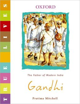 Gandhi: True Lives