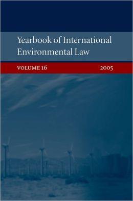 Yearbook of International Environmental Law 2005