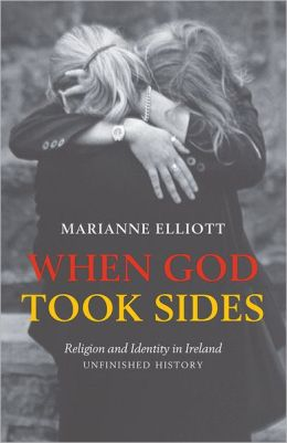 When God Took Sides: Religion and Identity in Irish History