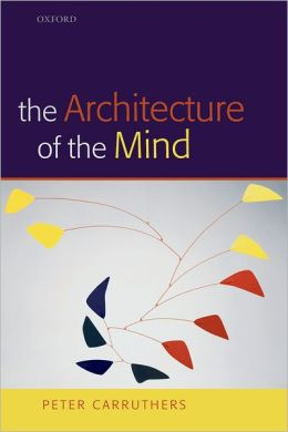The Architecture of the Mind