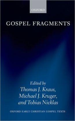 Gospel Fragments