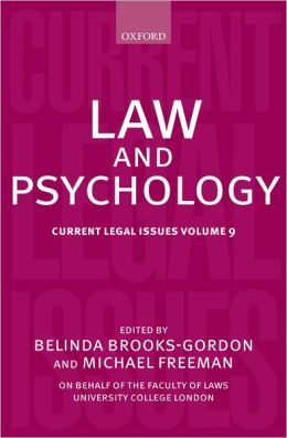 Law and Psychology: Current Legal Issues Volume 9