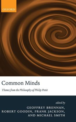 Common Minds: Themes from the Philosophy of Philip Pettit