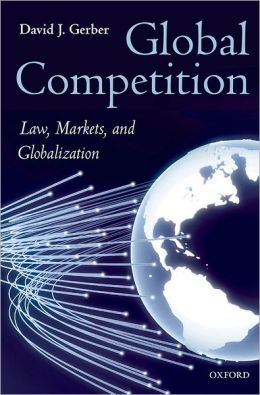 Global Competition: Law, Markets and Globalization