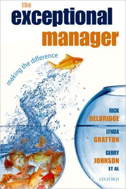 The Exceptional Manager: Making the Difference