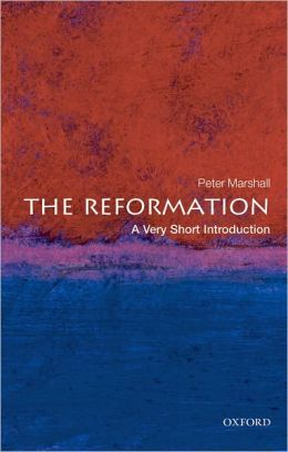 The Reformation: A Very Short Introduction