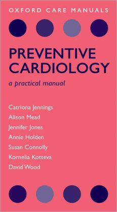 Preventive Cardiology: A practical manual
