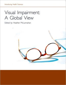 Visual Impairment - A Global View