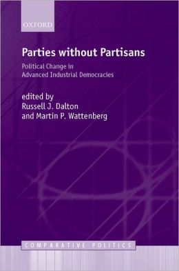 Parties Without Partisans: Political Change in Advanced Industrial Democracies