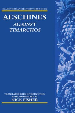 Aeschines: Against Timarchos