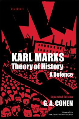 Karl Marx's Theory of History: A Defense