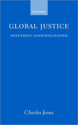 Global Justice: Defending Cosmopolitanism
