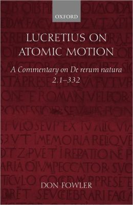Lucretius on Atomic Motion: A Commentary on De Rerum Natura Book Two lines 1-332