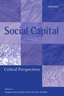 Social Capital: Critical Perspectives