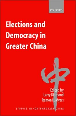 Elections and Democracy in Greater China