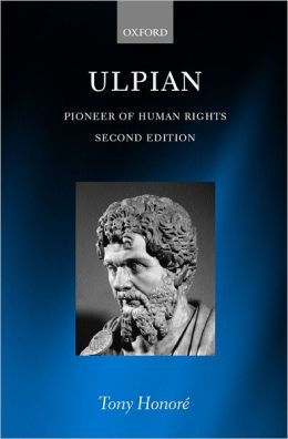 Ulpian: Pioneer of Human Rights