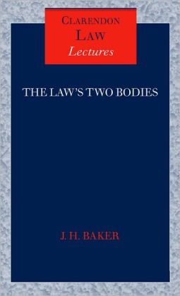 The Law's Two Bodies: Some Evidential Problems in English Legal History