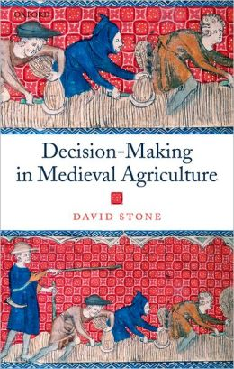 Decision-Making in Medieval Agriculture