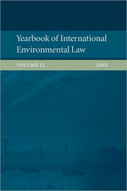 Yearbook of International Environmental Law 2001