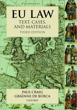 EU Law Text Cases and Materials