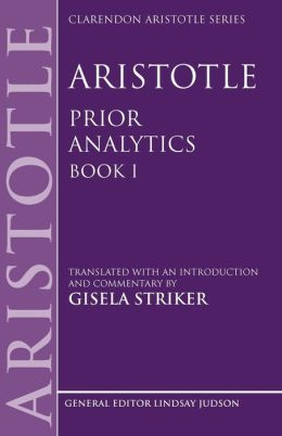 Aristotle's Prior Analytics book I: Translated with an introduction and commentary