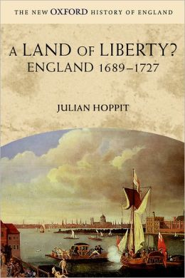 A Land of Liberty?: England 1689-1727
