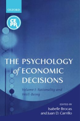 The Psychology of Economic Decisions: Rationality and Well-Being