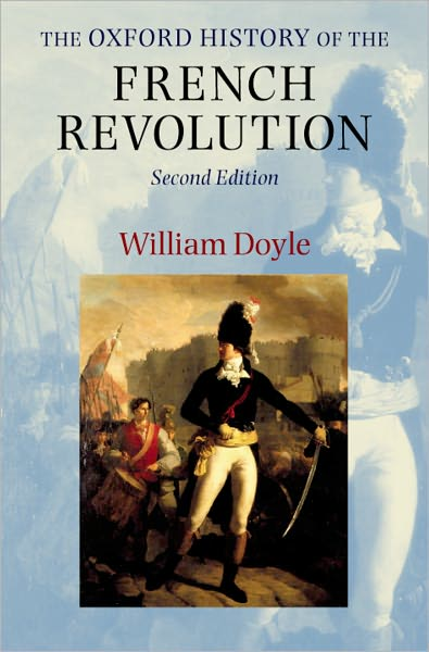 The Oxford History of the French Revolution
