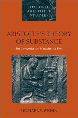 Aristotle's Theory of Substance: The Categories and Metaphysics Zeta