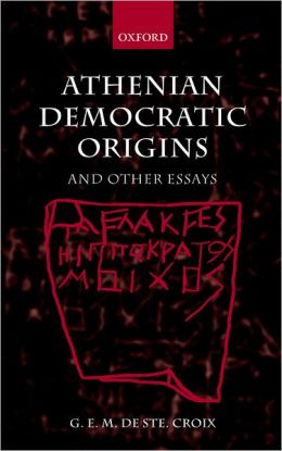 Athenian Democratic Origins: And Other Essays