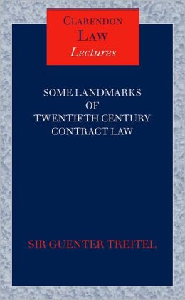 Some Landmarks of 20th Century Contract Law