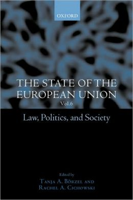 The State of the European Union, 6: Law, Politics, and Society
