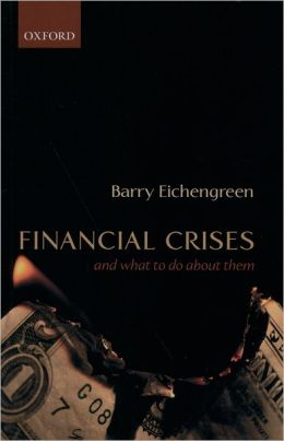 Financial Crises: And What to Do about Them