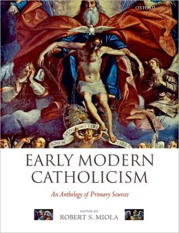 Early Modern Catholicism: An Anthology of Primary Sources