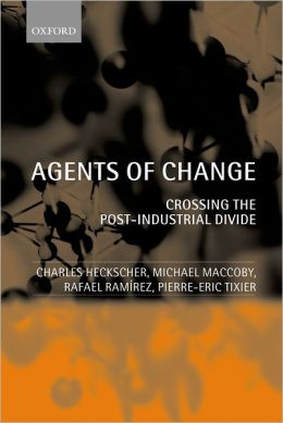 Agents of Change: The New Dynamics of Organizational Intervention