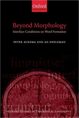 Beyond Morphology: Interface Conditions on Word Formation