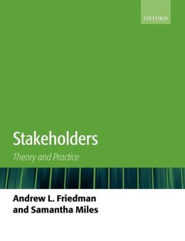 Stakeholders: Theory and Practice